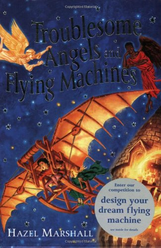 9780192754424: Troublesome Angels and Flying Machines 2005