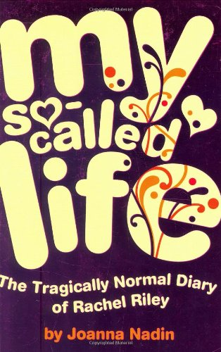 9780192755261: My So-Called Life: The Tragically Normal Diary of Rachel Riley