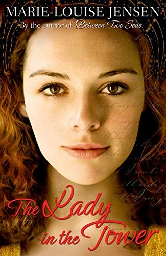 The Lady in the Tower: Jensen, Marie-Louise