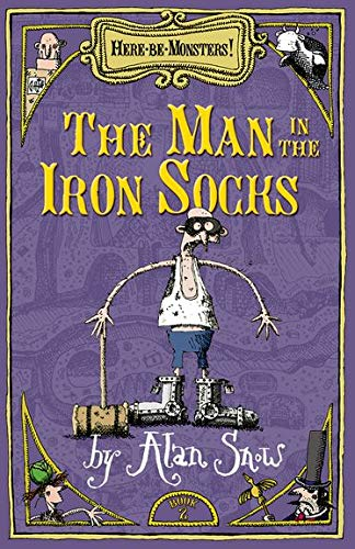 9780192755414: Here Be Monsters Part 2: Man In The Iron Socks