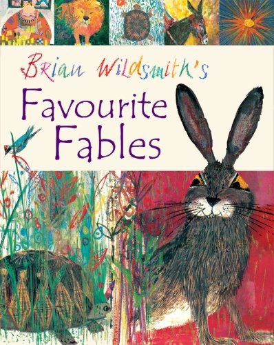9780192755490: Brian Wildsmith's Favourite Fables