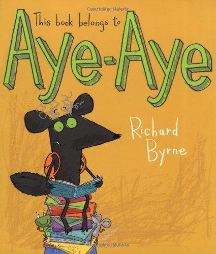 9780192756206: This Book Belongs to Aye-Aye. Richard Byrne