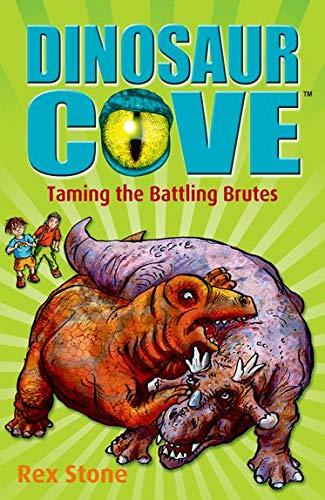 9780192756312: Dinosaur Cove: Taming the Battling Brutes