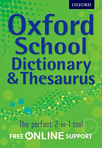 9780192756916: Oxford School Dictionary & Thesaurus: A one-stop dictionary & thesaurus for upper primary school