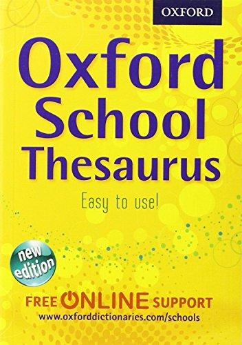 9780192756947: Oxford School Thesaurus 2012