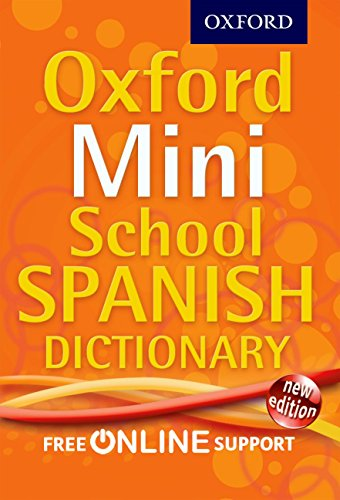 9780192757098: Oxford Mini School Spanish Dictionary