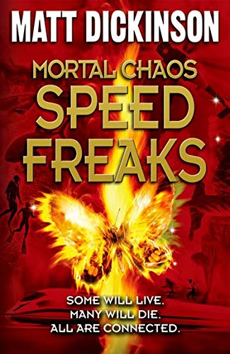 9780192757142: Speed Freaks. by Matt Dickinson (Mortal Chaos)