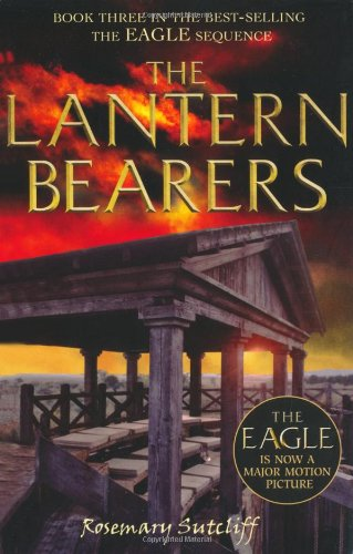The Lantern Bearers Film Tie-in Edition: Sutcliff, Rosemary
