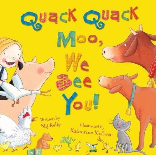 9780192757463: Quack Quack Moo, We See You!
