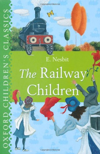 9780192758194: The Railway Children (Oxford Children's Classics)
