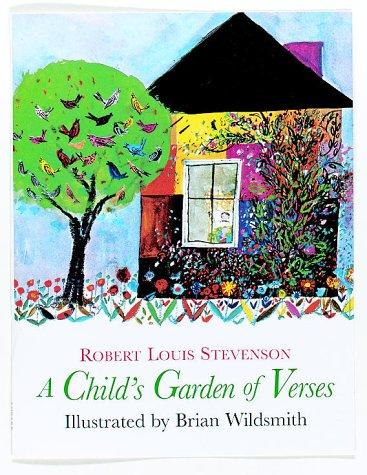 A Child's Garden of Verses: Robert Louis Stevenson,