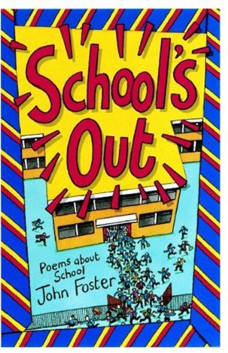 9780192760784: School's Out!: Poems About School