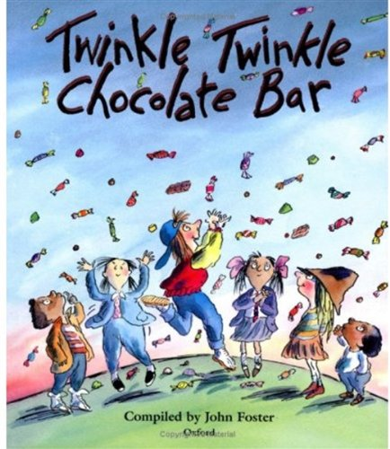 9780192761255: Twinkle, Twinkle, Chocolate Bar: Rhymes for the Very Young