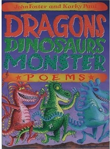 9780192761958: Dragons, Dinosaurs, Monster Poems