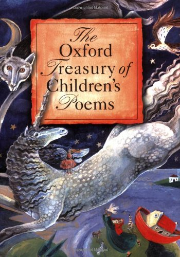 9780192762023: The Oxford Treasury of Children's Poems