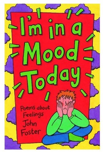 9780192762290: I'm in a Mood Today: Poems About Feelings