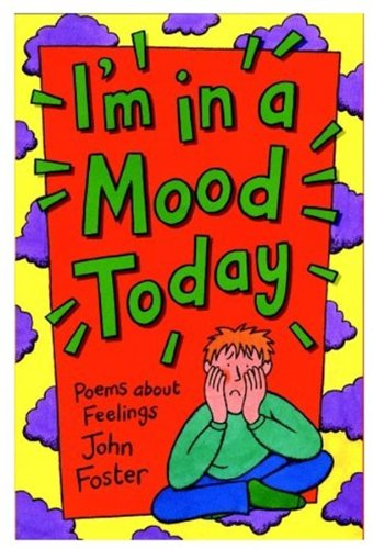 9780192762306: I'm in a Mood Today: Poems About Feelings