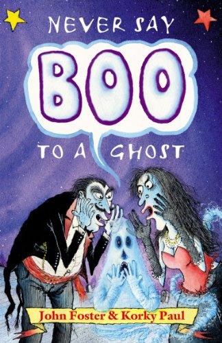 9780192763105: Never Say Boo to a Ghost