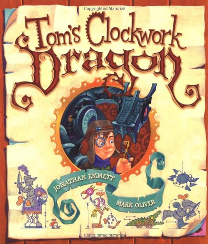 9780192763365: Tom's Clockwork Dragon