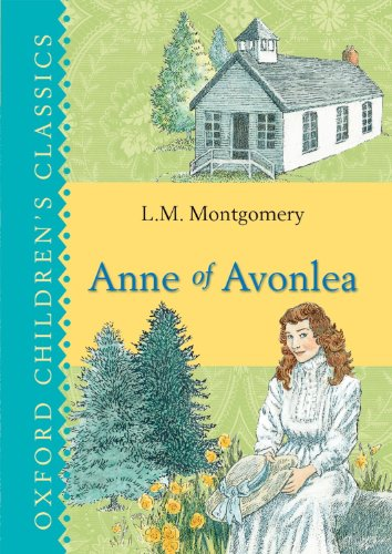 9780192763594: Anne of Avonlea (Oxford Children's Classics)