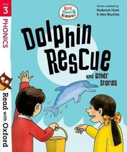9780192764232: Read with Oxford: Stage 3: Biff, Chip and Kipper: Dolphin Rescue and Other Stories