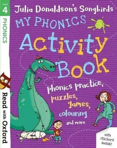 9780192765116: Read with Oxford: Stage 4: Julia Donaldson's Songbirds: My Phonics Activity Book