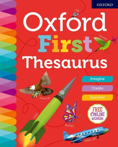 9780192767141: Oxford First Thesaurus (Oxford Dictionaries)