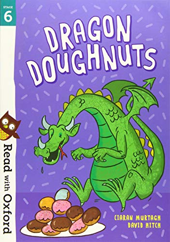 9780192769121: Read with Oxford: Stage 6: Dragon Doughnuts