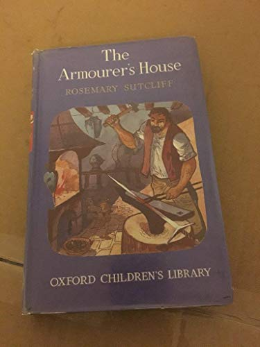 9780192770271: The Armourer's House (Oxford Children's Library)