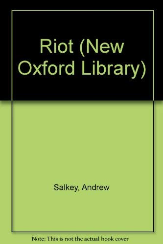 Riot (New Oxford Library): Andrew Salkey