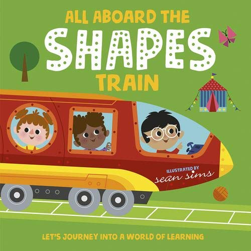 9780192774729: All Aboard the Shapes Train