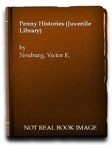 9780192780041: Penny Histories (Juvenile Library)