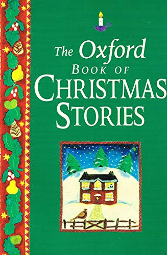 9780192781246: An Oxford Book of Christmas Stories