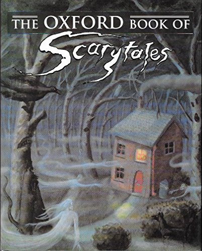 9780192781314: The Oxford Book of Scarytales