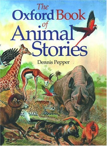 9780192781345: The Oxford Book of Animal Stories