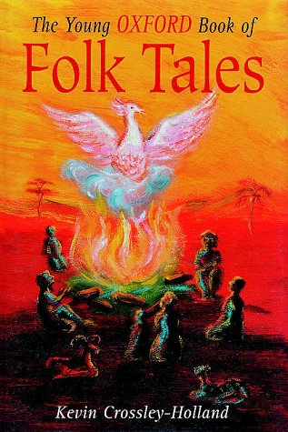 9780192781413: The Young Oxford Book of Folk-tales