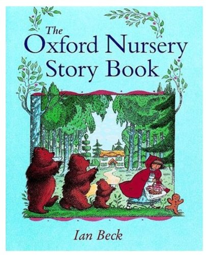 The Oxford Nursery Storybook (9780192781499) by Beck, Ian