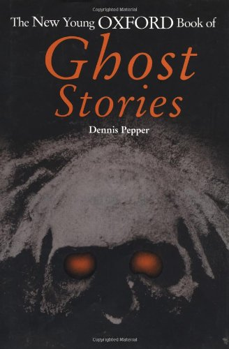 9780192781543: The New Young Oxford Book of Ghost Stories (Vol 2)