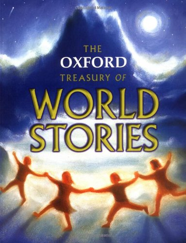 9780192781819: The Oxford Treasury of World Stories