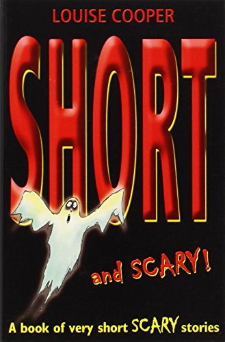 Short And Scary!: Cooper, Louise