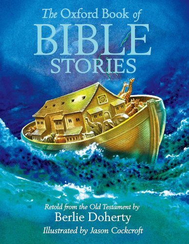 The Oxford Book of Bible Stories: Doherty, Berlie
