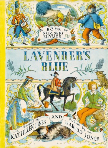 9780192782250: Lavender's Blue: A Book of Nursery Rhymes