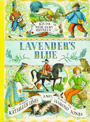 Lavender's Blue: A Book of Nursery Rhymes: Kathleen Lines, Harold