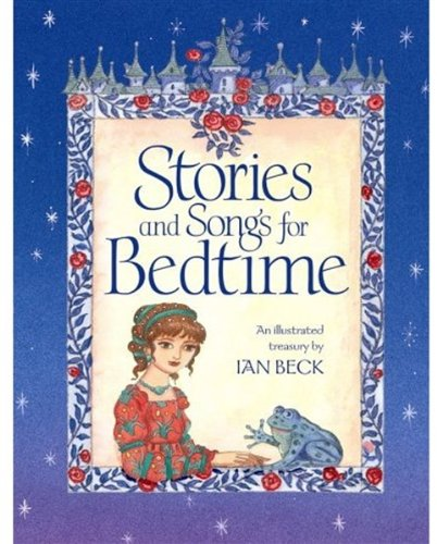 Stories and Songs for Bedtime (9780192782281) by Ian Beck