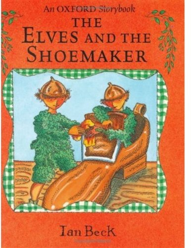 The Elves and the Shoemaker: Beck, Ian