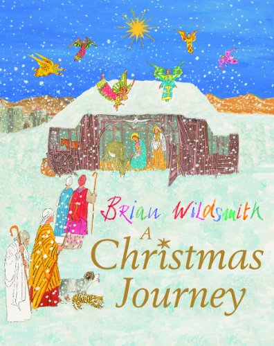A Christmas Journey (0192789805) by Brian Wildsmith