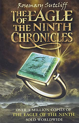 9780192789983: The Eagle of the Ninth Chronicles (The Eagle of the Ninth / The Silver Branch / The Lantern Bearers)