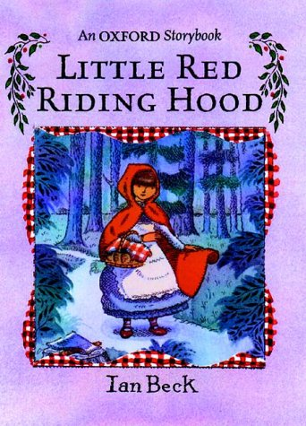 9780192790804: Little Red Riding Hood: Picture Book (Oxford Storybook)