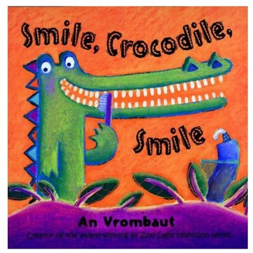 9780192790927: Smile, Crocodile, Smile