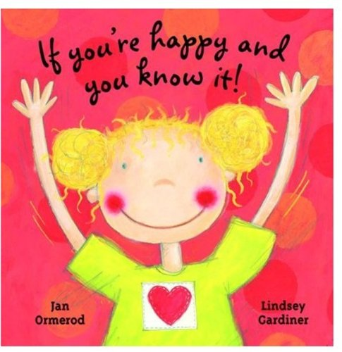 If You're Happy and You Know It! (9780192790965) by Jan Ormerod